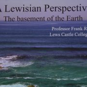"photo of the coast of Lewis with title ""A Lewisian Perspective - the basement of the Earth"""