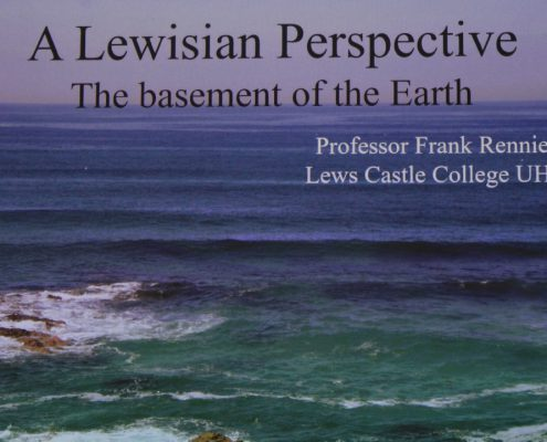 """photo of the coast of Lewis with title """"A Lewisian Perspective - the basement of the Earth"""""""